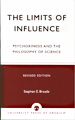 The Limits of Influence - Stephen Braude